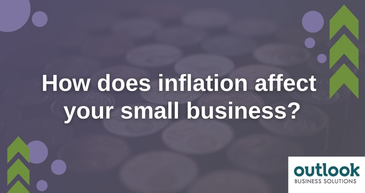 How Does Inflation Affect Your Small Business